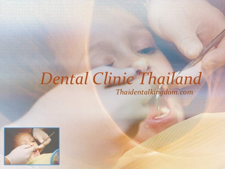 Dental Clinic Thailand