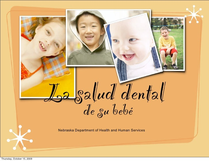 La salud dental                                            de su bebé                               Nebraska Department of...