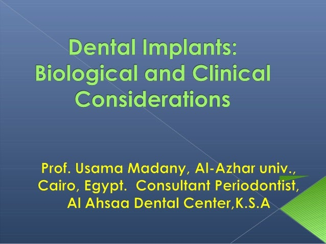 -Dental implants (features and materials). -Medical and dental evaluation before implant placement. -Techniques of implant...