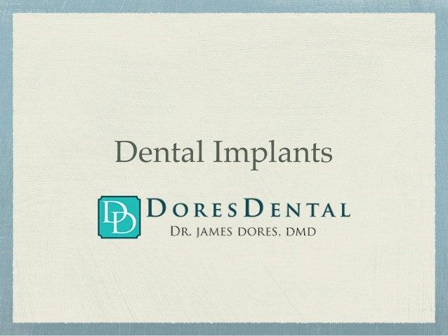 Dental Implants at Dores Dental