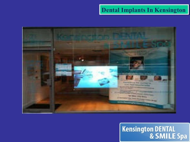 Dental Implants In Kensington