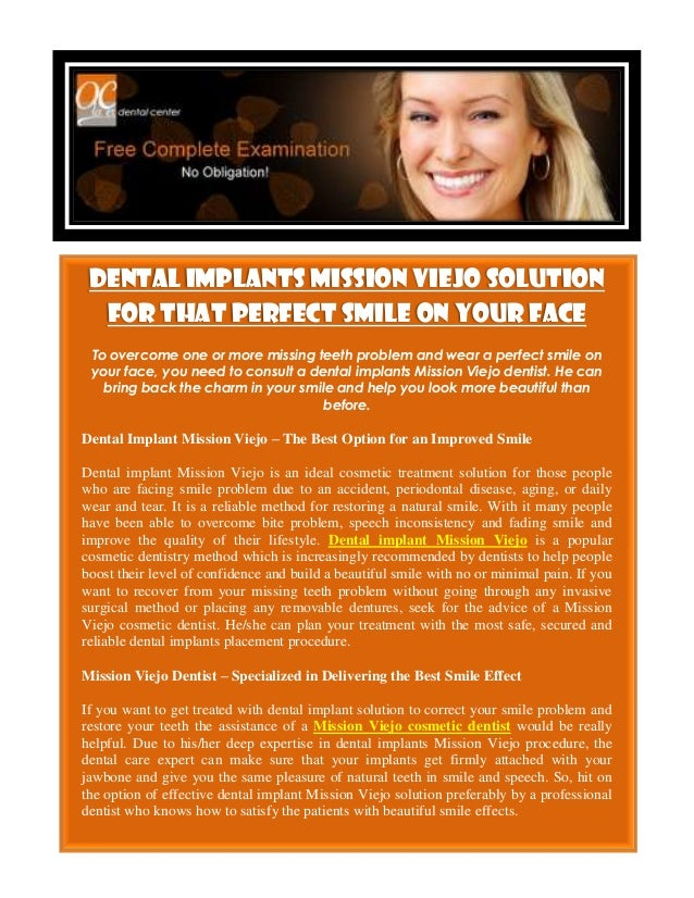 Dental Implants Mission Viejo Solution  For That Perfect Smile on Your Face To overcome one or more missing teeth problem ...