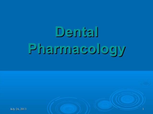 July 26, 2013July 26, 2013 11 DentalDental PharmacologyPharmacology