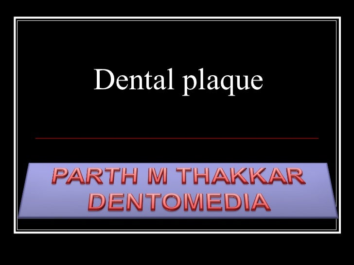 Dental plaque