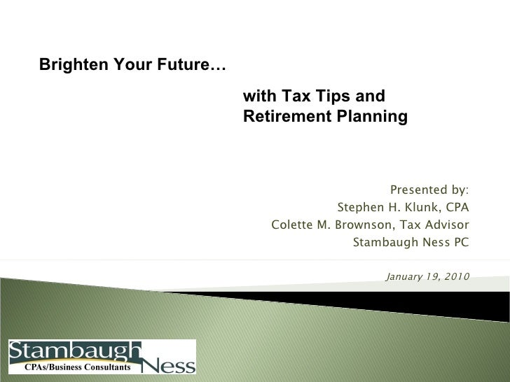 Brighten Your Future, with Tax Tips and Retirement Planning