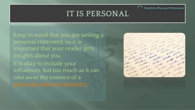 personal essay for dentist admission Tips on how to write an admission essay or personal statement for dental school.