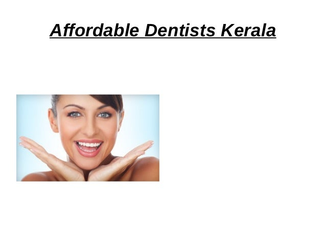 Dental Treatments Kerala