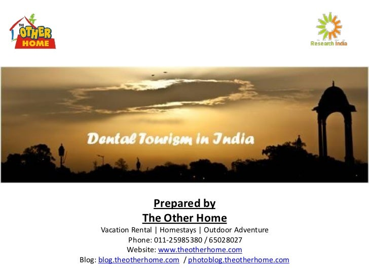 Dental Tourism in India - Next Big Opportunity
