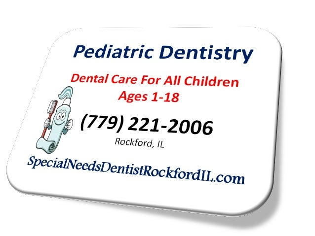 First Visit Tips - Special Needs Pediatric Dental Care | Rockford, IL