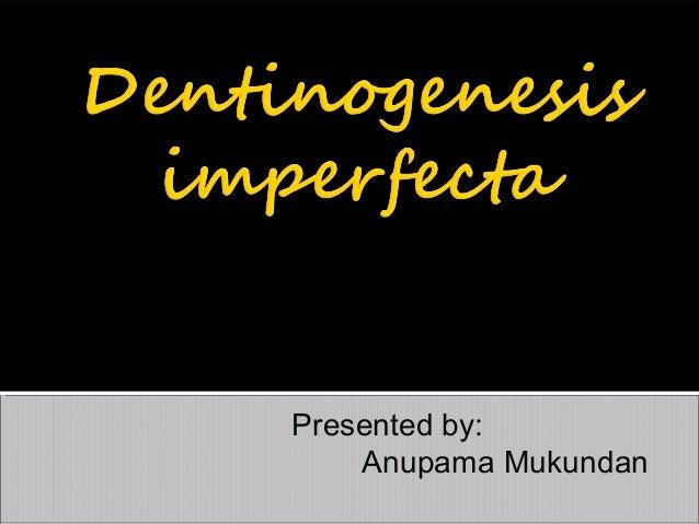 Presented by: Anupama Mukundan