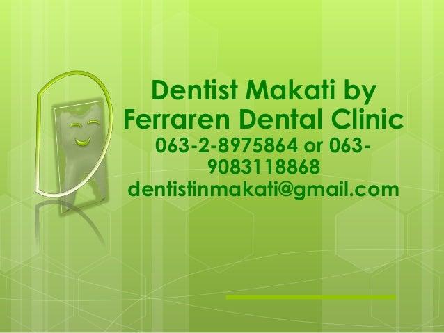 Dentis makati