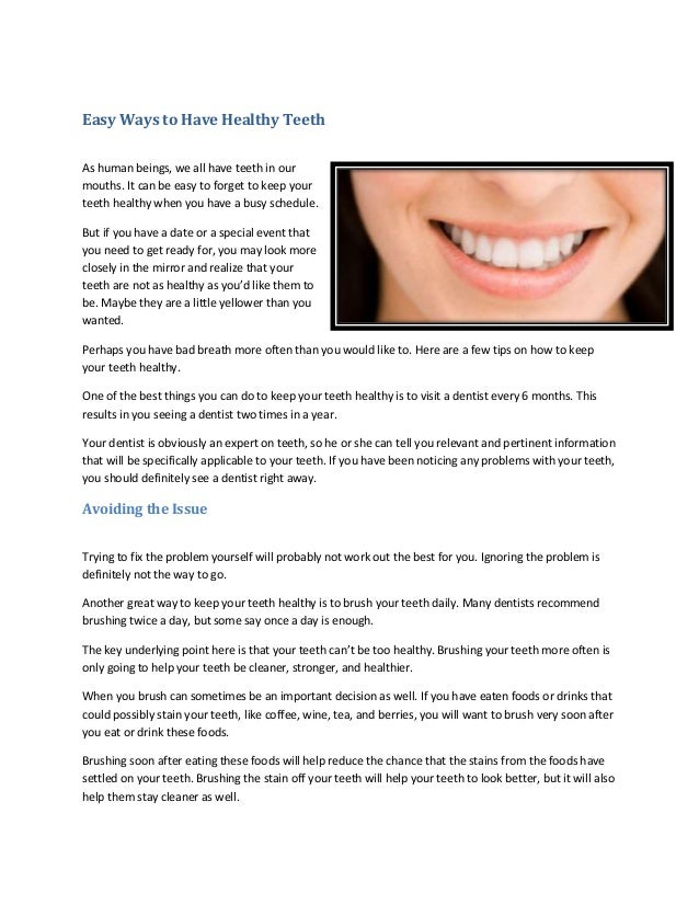 Easy Ways to Have Healthy Teeth As human beings, we all have teeth in our mouths. It can be easy to forget to keep your te...
