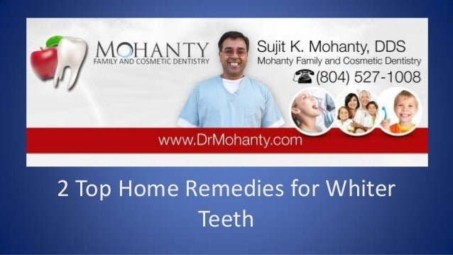 Dentist in Richmond 2 top home remedies for whiter teeth
