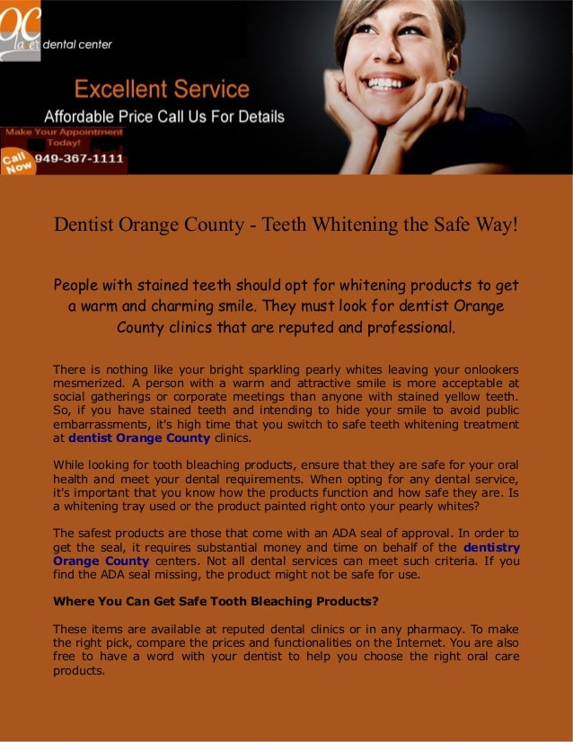 Dentist Orange County - Teeth Whitening the Safe Way!