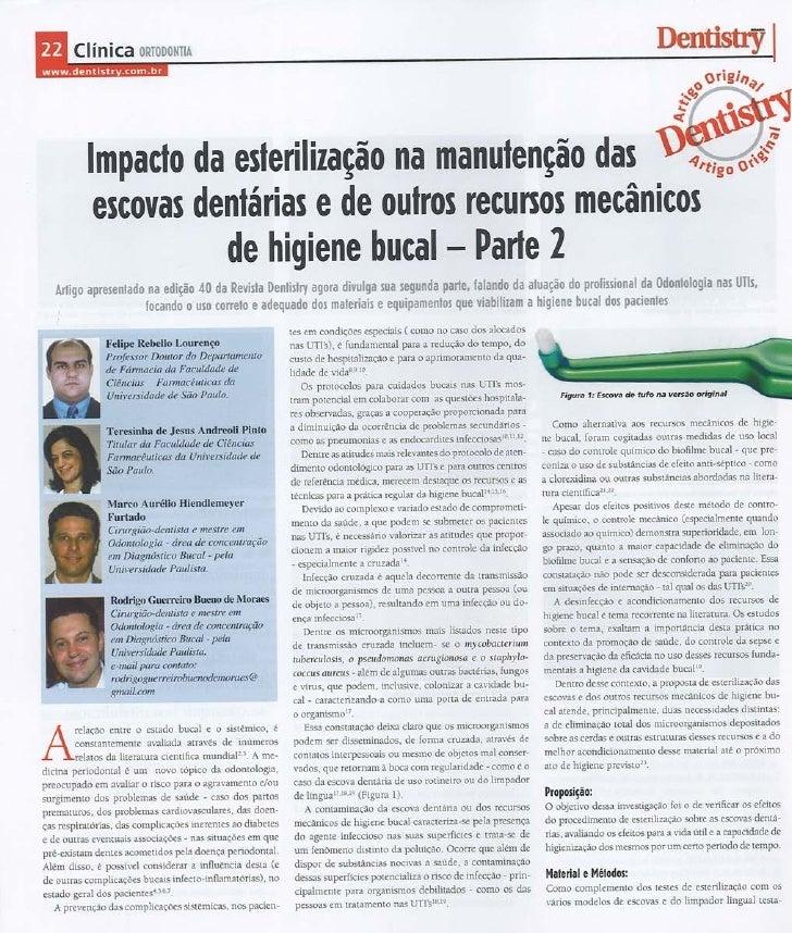 Impacto da esterilização na manutenção das escovas dentárias e de outros recursos mecânicos de higiene bucal - Parte 2