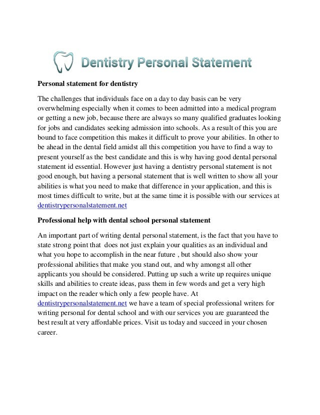 dental school application essay Write an amazing personal statement that wows the dental school adcoms, gets you an interview, and guarantees admission.