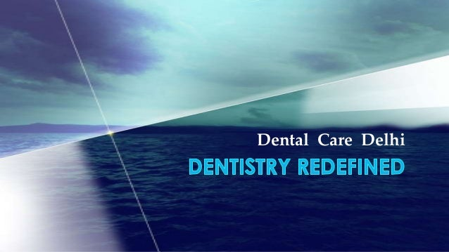 Dental Care Delhi