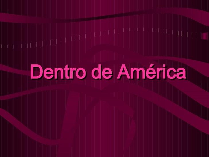 Dentro de América