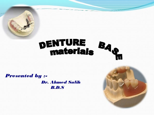 Presented by :-            Dr. Ahmed Salih                B.D.S