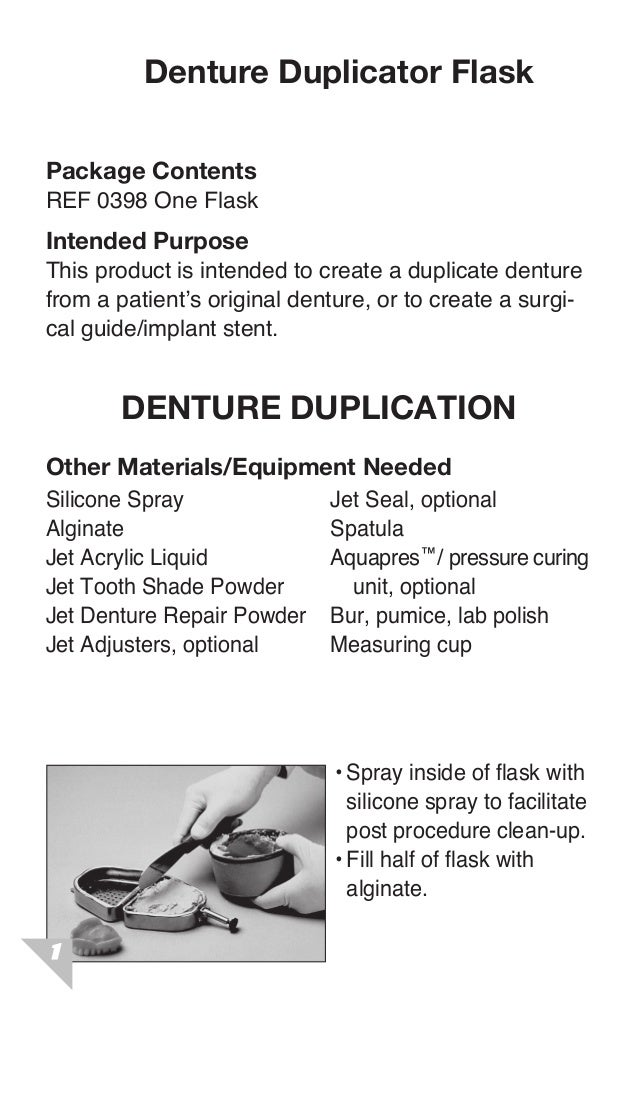 Denture Duplicator FlaskPackage ContentsREF 0398 One FlaskIntended PurposeThis product is intended to create a duplicate d...