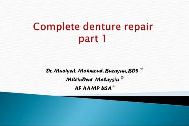Denture repair part 1