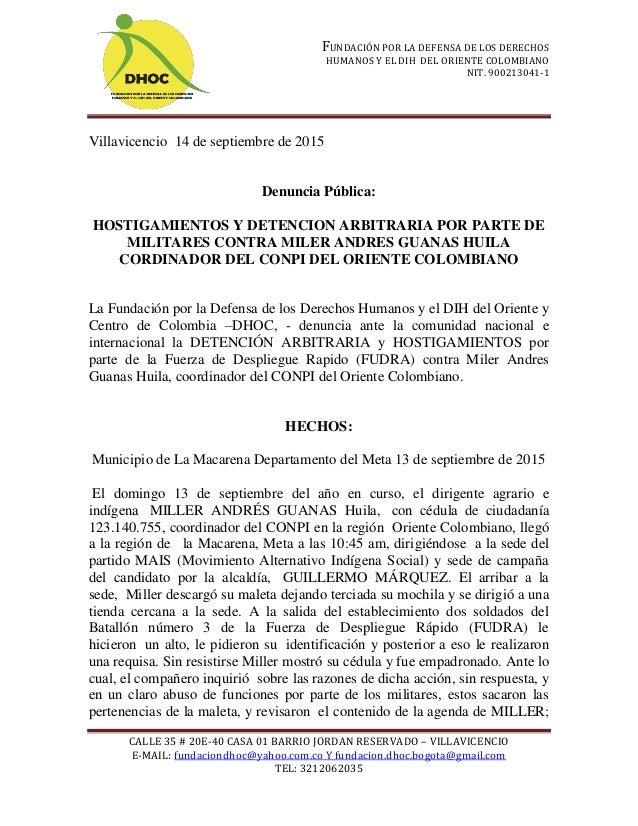 FUNDACIÓN POR LA DEFENSA DE LOS DERECHOS HUMANOS Y EL DIH DEL ORIENTE COLOMBIANO NIT. 900213041-1 CALLE 35 # 20E-40 CASA 0...