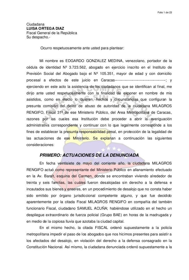 Folio 1 de 23CiudadanaLUISA ORTEGA DIAZFiscal General de la RepúblicaSu despacho.-        Ocurro respetuosamente ante uste...