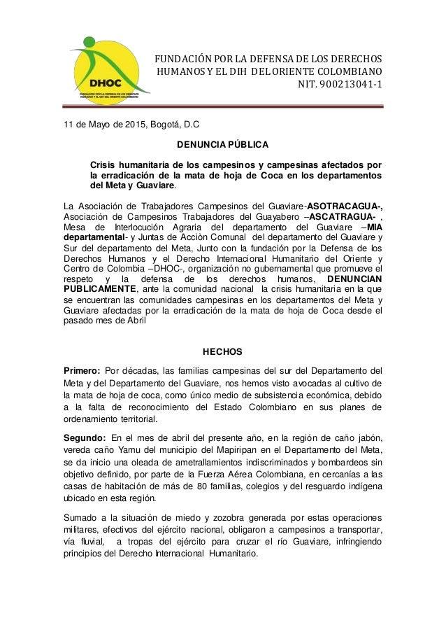 FUNDACIÓN POR LA DEFENSA DE LOS DERECHOS HUMANOSY EL DIH DELORIENTE COLOMBIANO NIT. 900213041-1 11 de Mayo de 2015, Bogotá...
