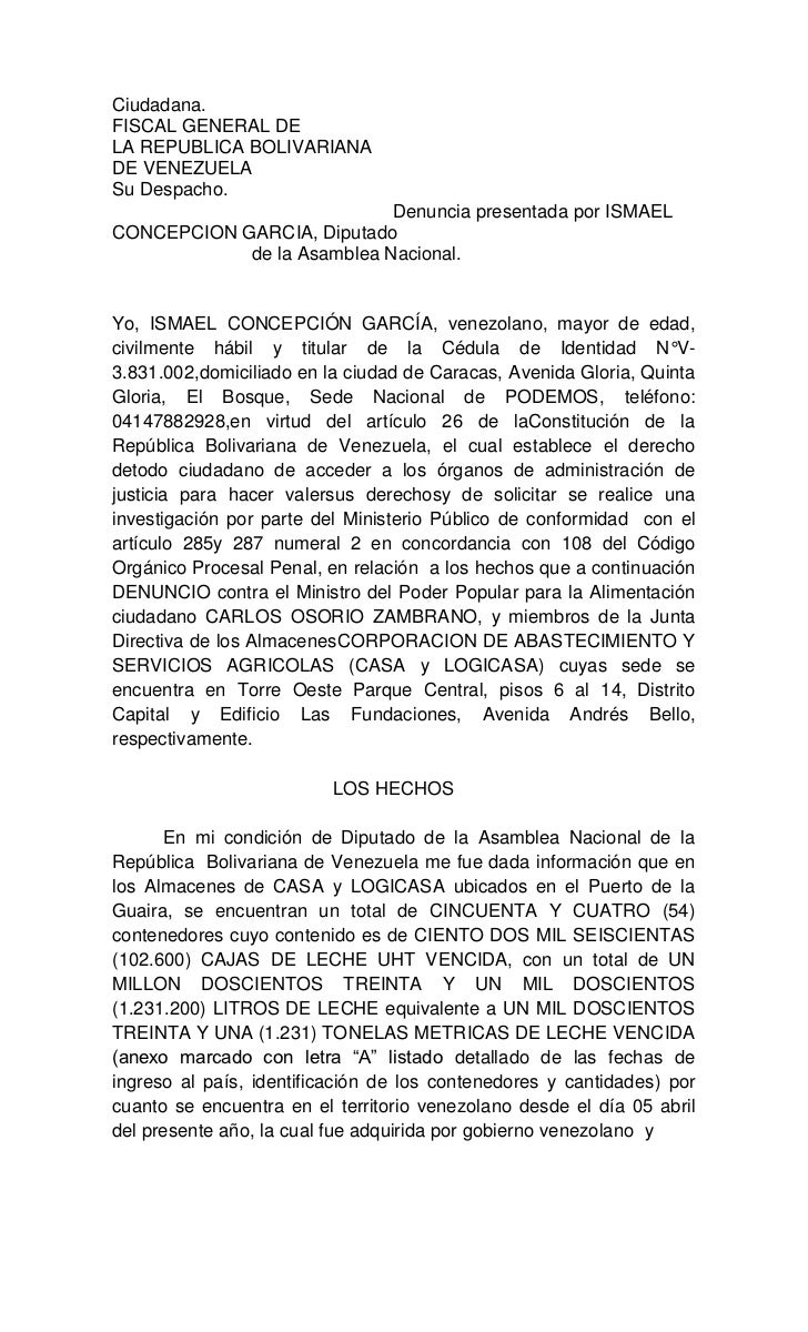 Ciudadana.FISCAL GENERAL DELA REPUBLICA BOLIVARIANADE VENEZUELASu Despacho.                            Denuncia presentada...