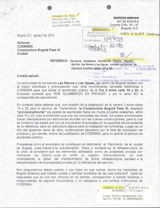 Radicacim No.: mm Hi5:3 Tel;31C'30'J Ex 25éO 2013/08/08 HOFíA : 09j46j42__ Bogotá, D.C, agosto 5 de 2013, Señores C O D E ...