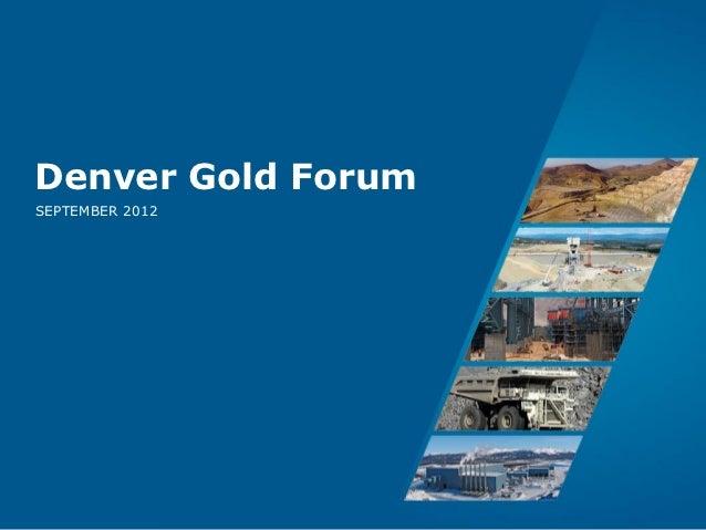Denver Gold ForumSEPTEMBER 2012                 Page 1