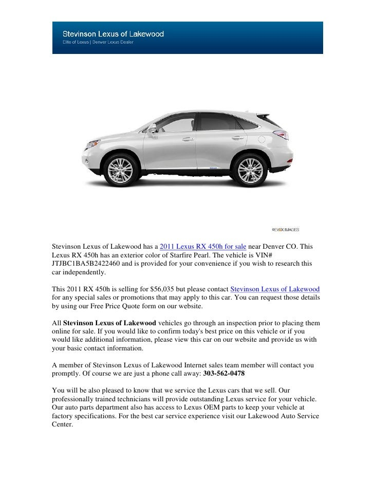 Stevinson Lexus of Lakewood has a 2011 Lexus RX 450h for sale near Denver CO. ThisLexus RX 450h has an exterior color of S...