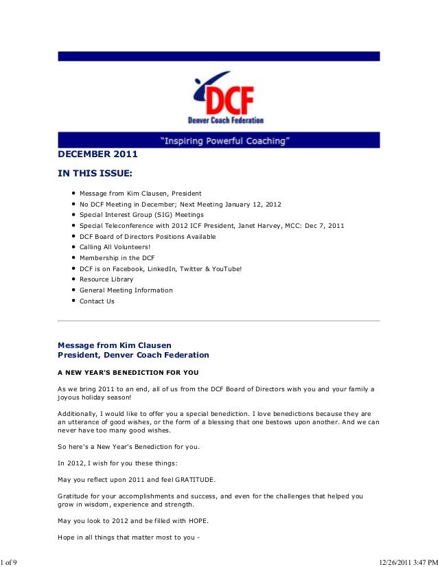 DECEMBER 2011 IN THIS ISSUE: Message from Kim Clausen, President No DCF Meeting in December; Next Meeting January 12, 2012...