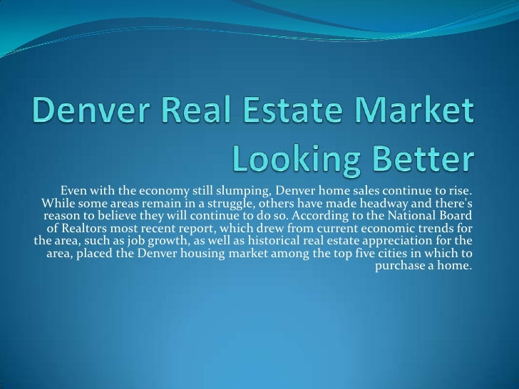 Denver real estate market looking better