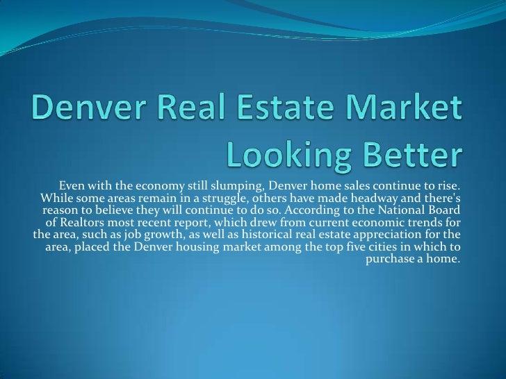 Denver real estate market looking better