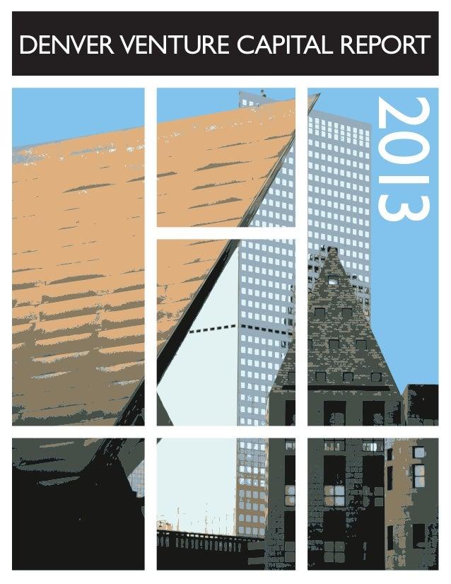 DENVER VENTURE CAPITAL REPORT  2013
