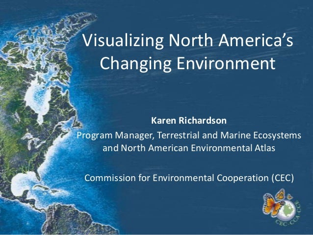 Visualizing North America's Changing Environment