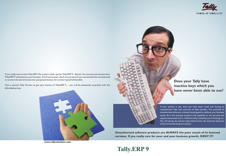If you really want to test Tally.ERP 9 for a short while, opt for Tally.ERP 9 – Rental. You can test and witness howTally....