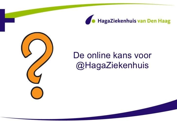 De online kans voor @HagaZiekenhuis