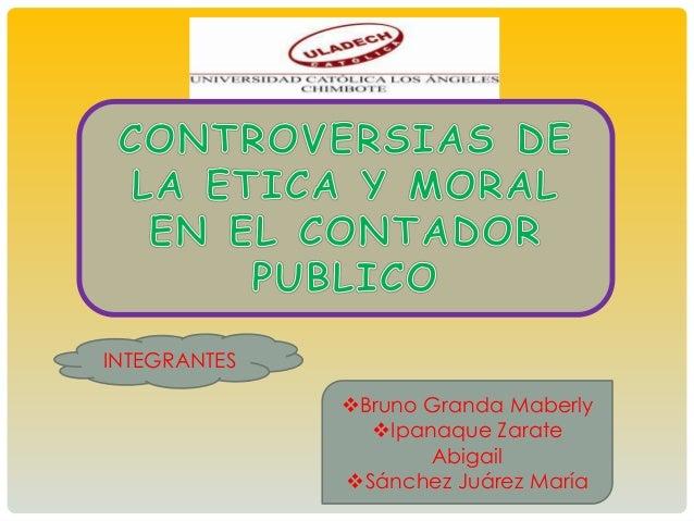 INTEGRANTES Bruno Granda Maberly Ipanaque Zarate Abigail Sánchez Juárez María