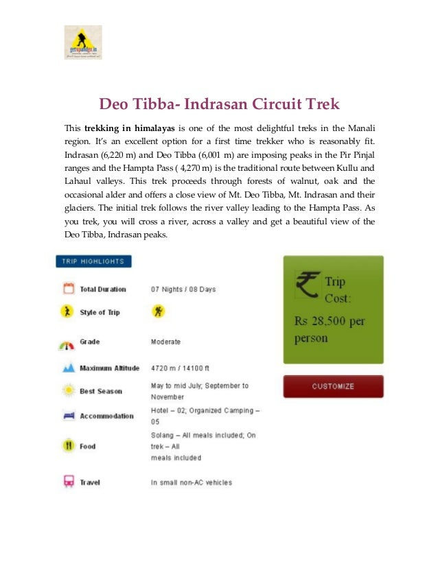 Deo Tibba- Indrasan Circuit Trek This trekking in himalayas is one of the most delightful treks in the Manali region. It's...