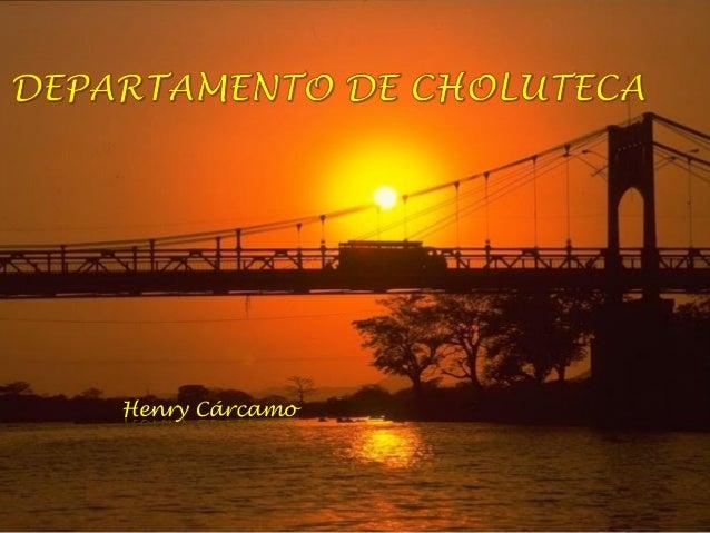 Departamento de Choluteca, Honduras (Turismo)