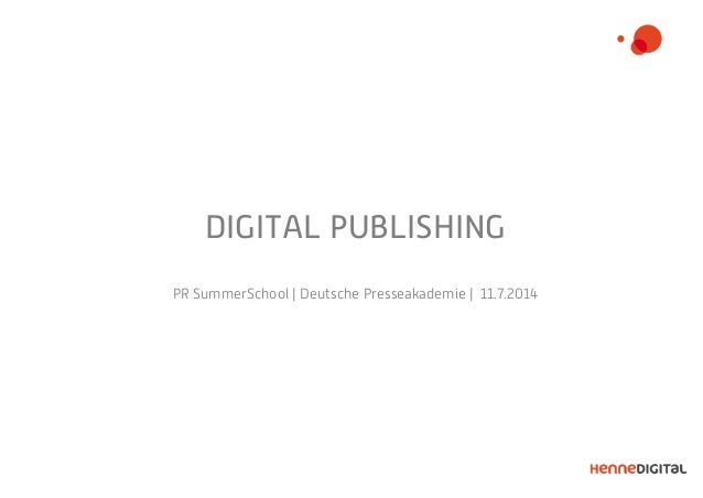 DIGITAL PUBLISHING PR SummerSchool | Deutsche Presseakademie | 11.7.2014