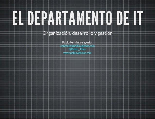 Departamento IT (Metodologías predictivas vs ágiles)