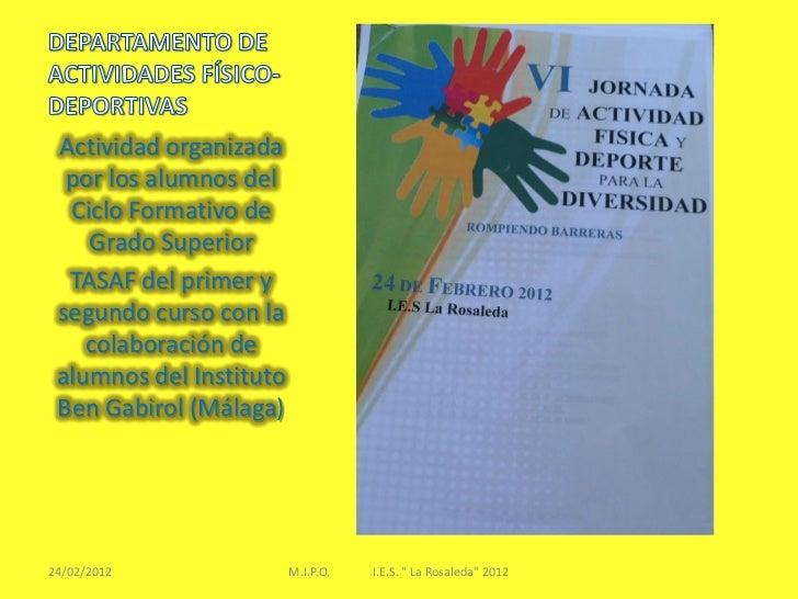 Actividad organizada  por los alumnos del  Ciclo Formativo de    Grado Superior  TASAF del primer y segundo curso con la  ...