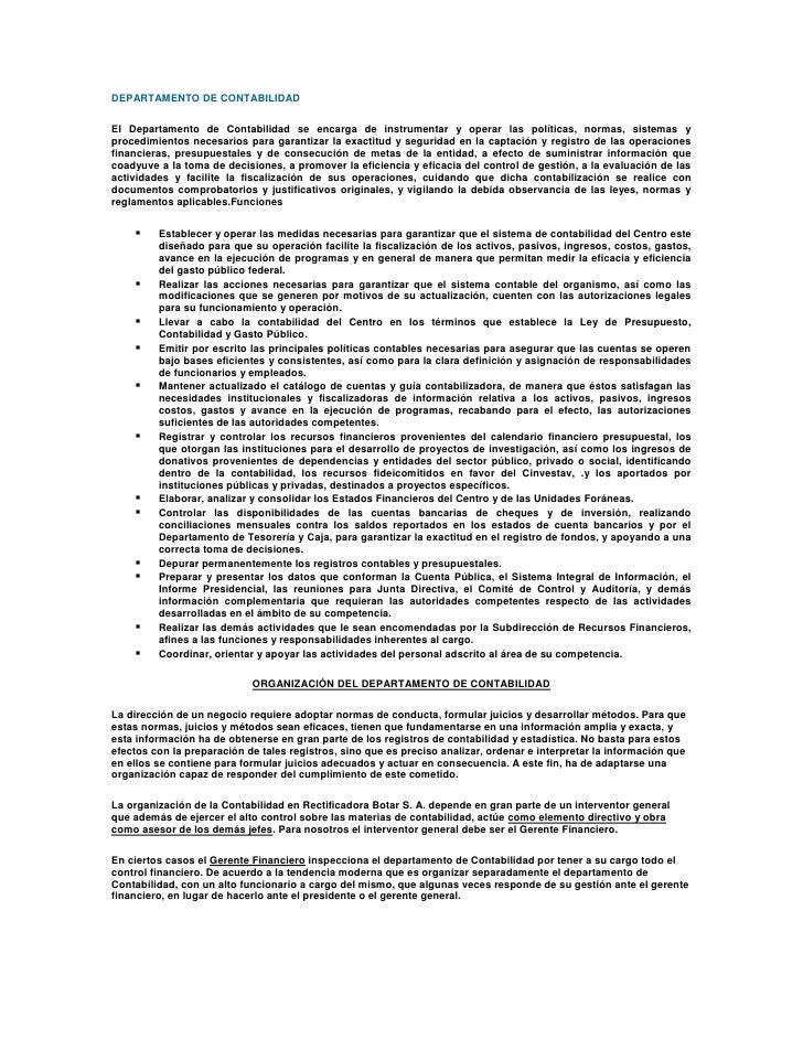DEPARTAMENTO DE CONTABILIDAD<br />El Departamento de Contabilidad se encarga de instrumentar y operar las políticas, norma...