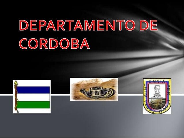 Conocer a Córdoba gastronomía , historia, economía, cultura símbolos patrios.Y sitios turísticos
