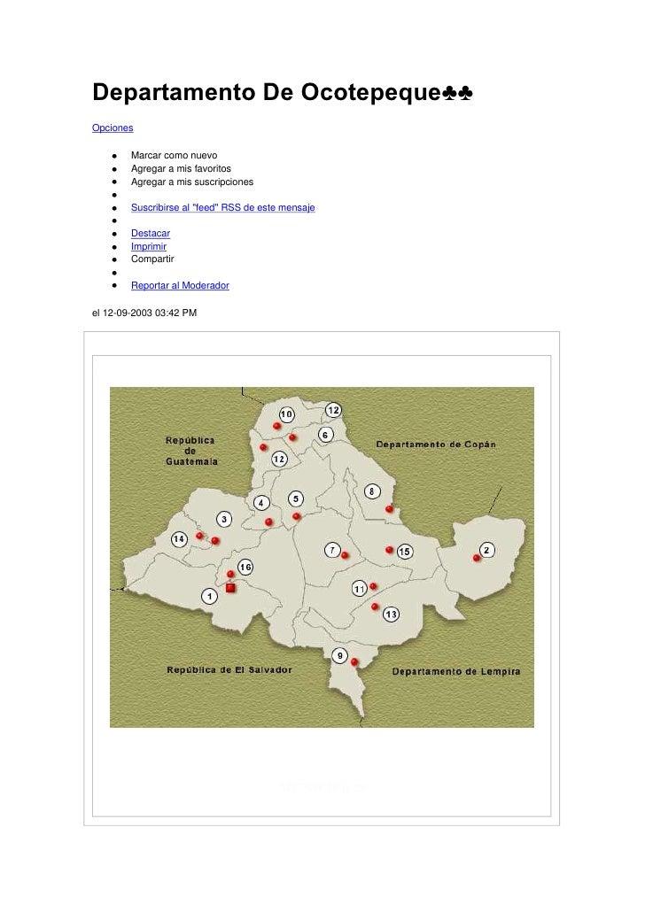 """Departamento De Ocotepeque♣♣<br /> HYPERLINK """" http://foro.univision.com/t5/Honduras/Departamento-De-Ocotepeque/m-p/347546..."""