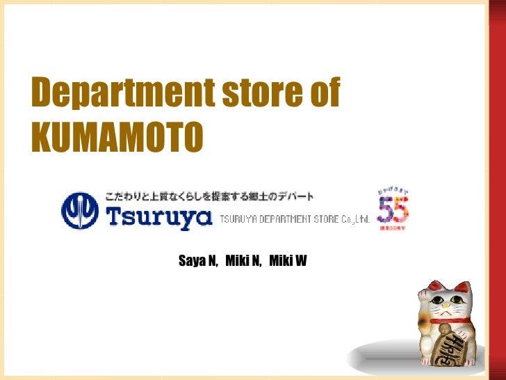 Department Store Of  K U M A M O T O