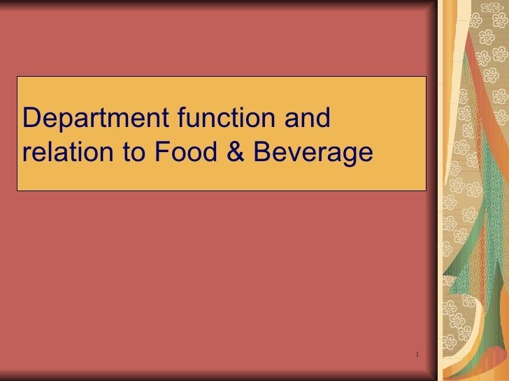 Department Function And Relation To Food  Beverage